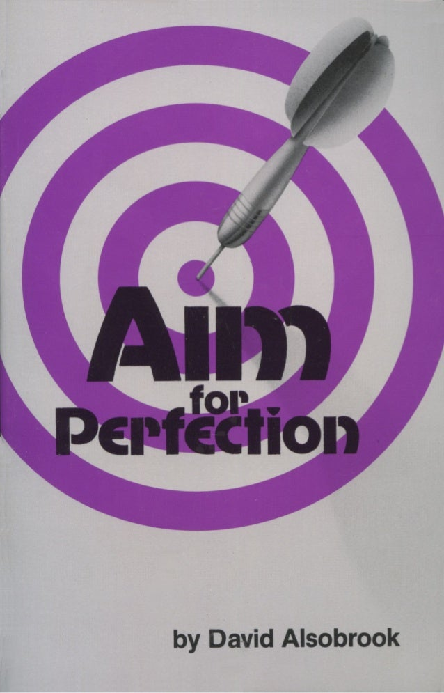 Aim for Perfection by David Alsobrook