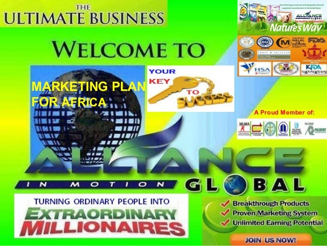 MARKETING PLAN FOR AFRICA  A Proud Member of: