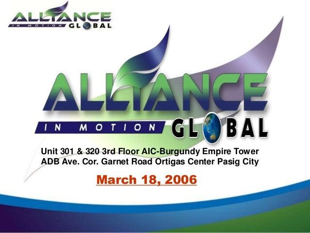 March 18, 2006Unit 301 & 320 3rd Floor AIC-Burgundy Empire TowerADB Ave. Cor. Garnet Road Ortigas Center Pasig City