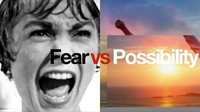 PossibilityFearvs