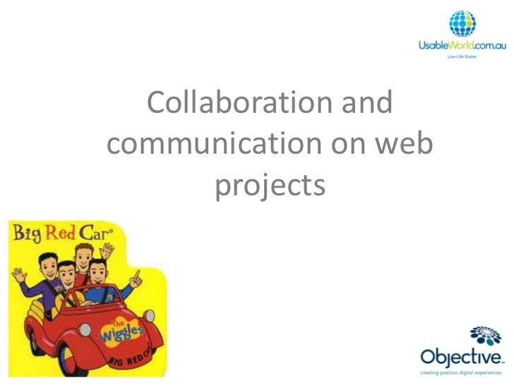 Collaboration and communication on web        projects