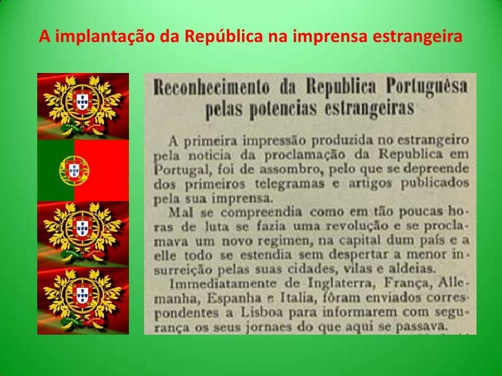 A implantação da República na imprensa estrangeira<br />
