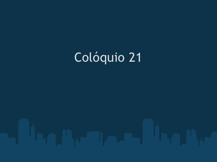 Colóquio 21