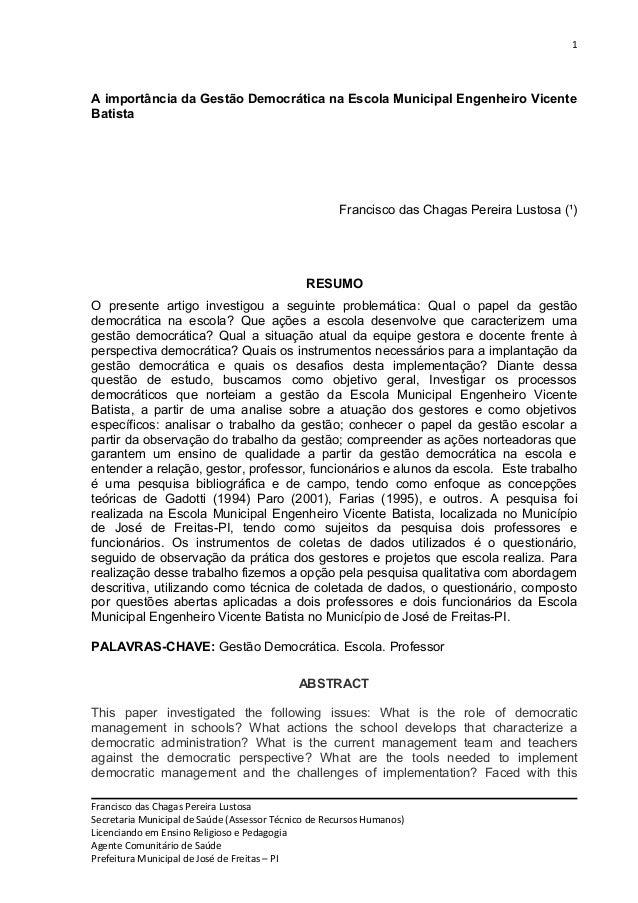 1 A importância da Gestão Democrática na Escola Municipal Engenheiro Vicente Batista Francisco das Chagas Pereira Lustosa ...