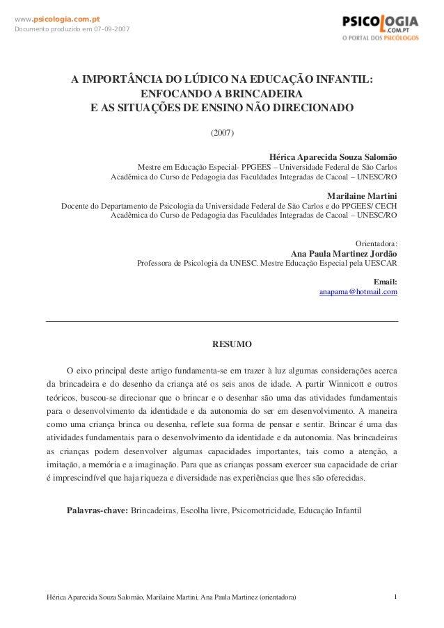 www.psicologia.com.ptDocumento produzido em 07-09-2007                 A IMPORTÂNCIA DO LÚDICO NA EDUCAÇÃO INFANTIL:      ...