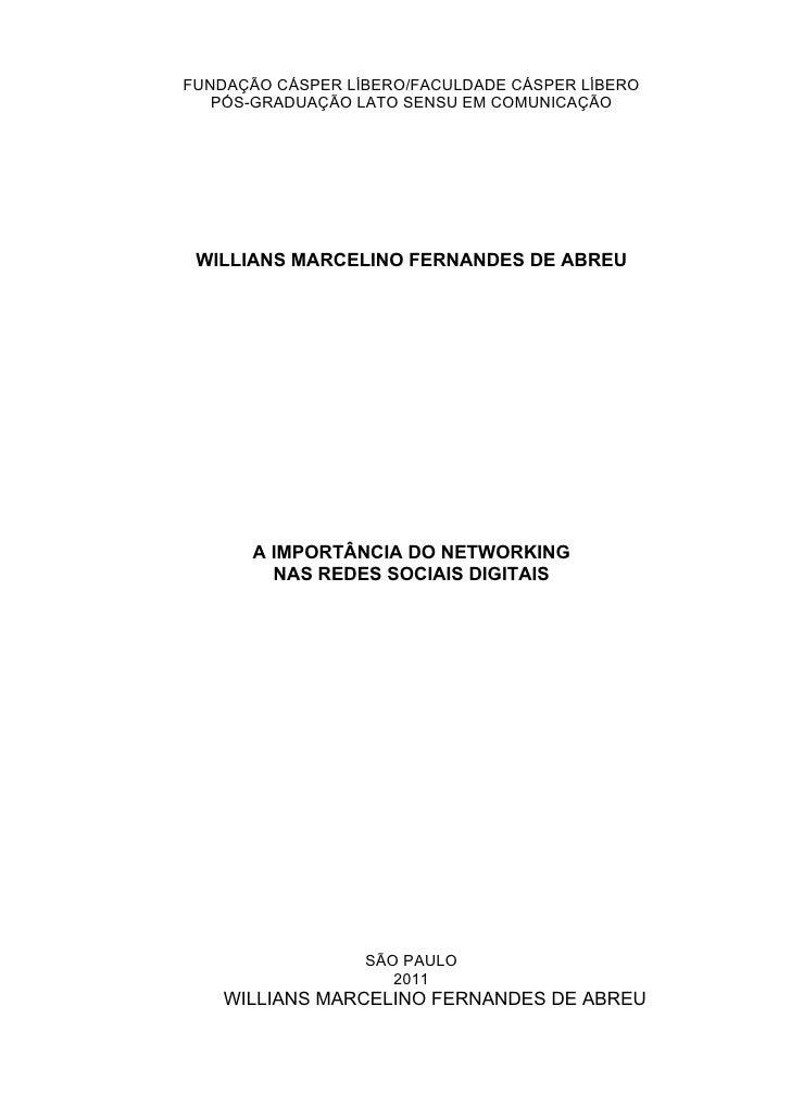 FUNDAÇÃO CÁSPER LÍBERO/FACULDADE CÁSPER LÍBERO   PÓS-GRADUAÇÃO LATO SENSU EM COMUNICAÇÃO WILLIANS MARCELINO FERNANDES DE A...