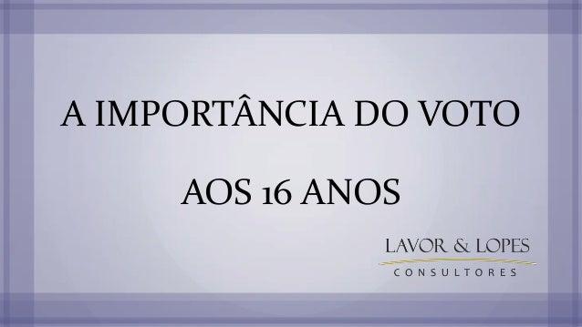 A IMPORTÂNCIA DO VOTO AOS 16 ANOS
