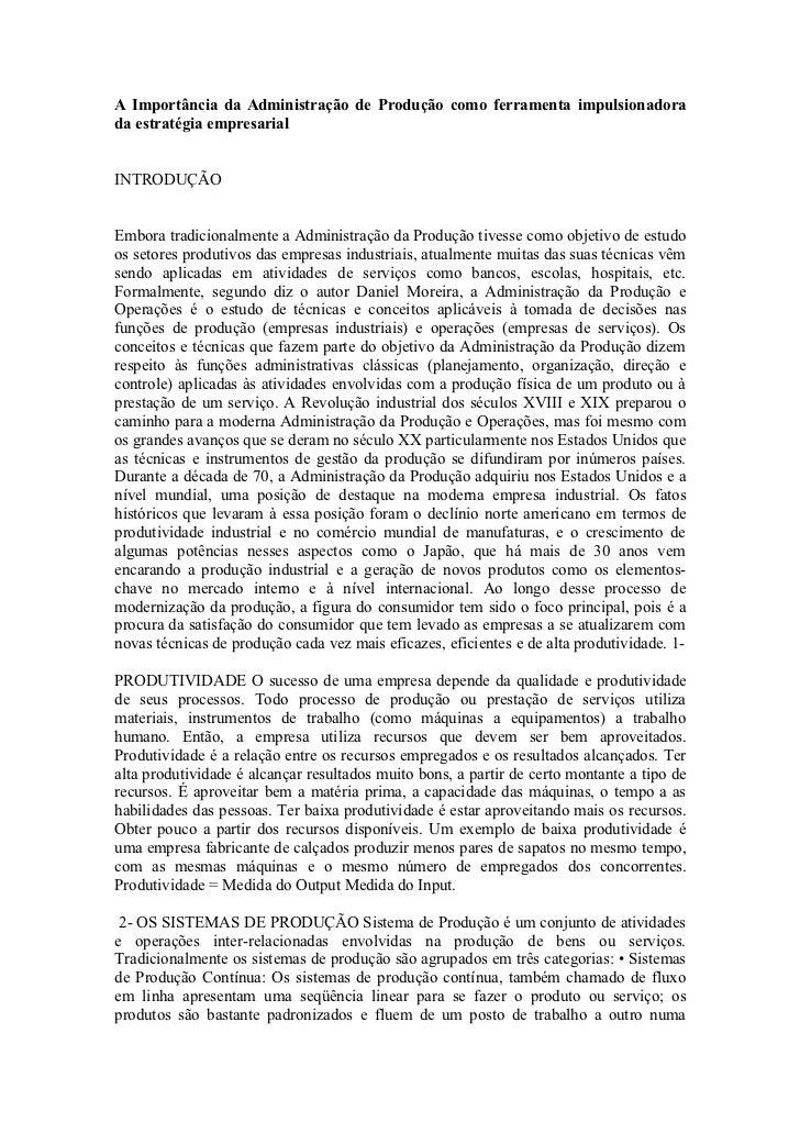 A Importância da Administração de Produção como ferramenta impulsionadorada estratégia empresarialINTRODUÇÃOEmbora tradici...