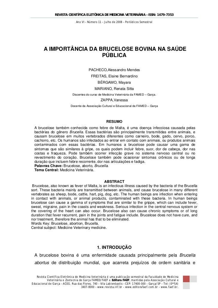 REVISTA CIENTÍFICA ELETÔNICA DE MEDICINA VETERINÁRIA – ISSN: 1679-7353                                 Ano VI – Número 11 ...
