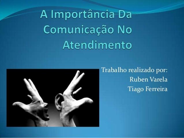 Trabalho realizado por: Ruben Varela Tiago Ferreira