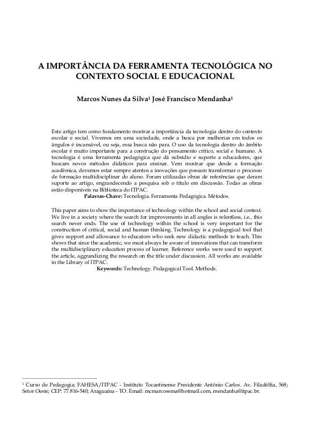 AA IIMMPPOORRTTÂÂNNCCIIAA DDAA FFEERRRRAAMMEENNTTAA TTEECCNNOOLLÓÓGGIICCAA NNOO CCOONNTTEEXXTTOO SSOOCCIIAALL EE EEDDUUCCA...
