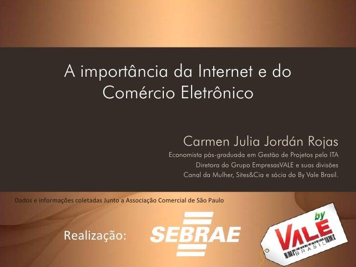 A importância da Internet e do                     Comércio Eletrônico                                                    ...