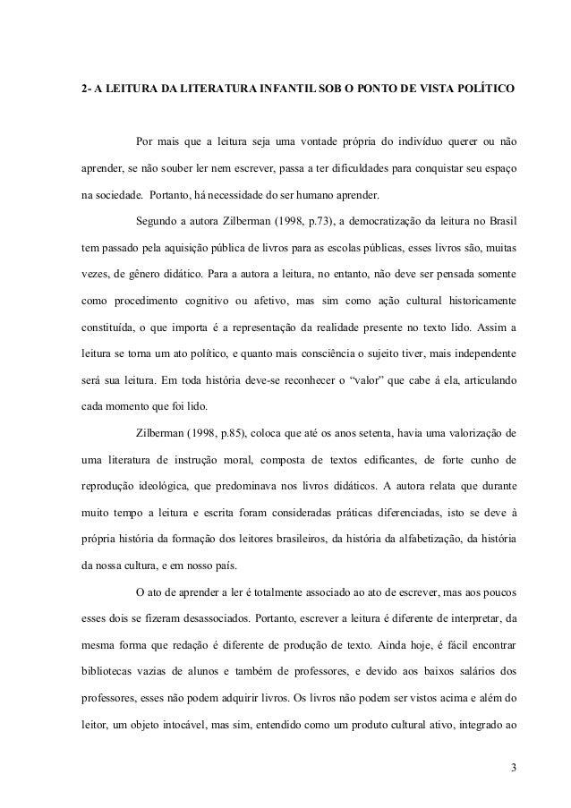 2- A LEITURA DA LITERATURA INFANTIL SOB O PONTO DE VISTA POLÍTICOPor mais que a leitura seja uma vontade própria do indiví...