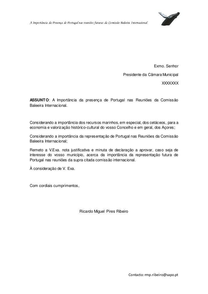 A Importância da Presença de Portugal nas reuniões futuras da Comissão Baleeira Internacional                             ...