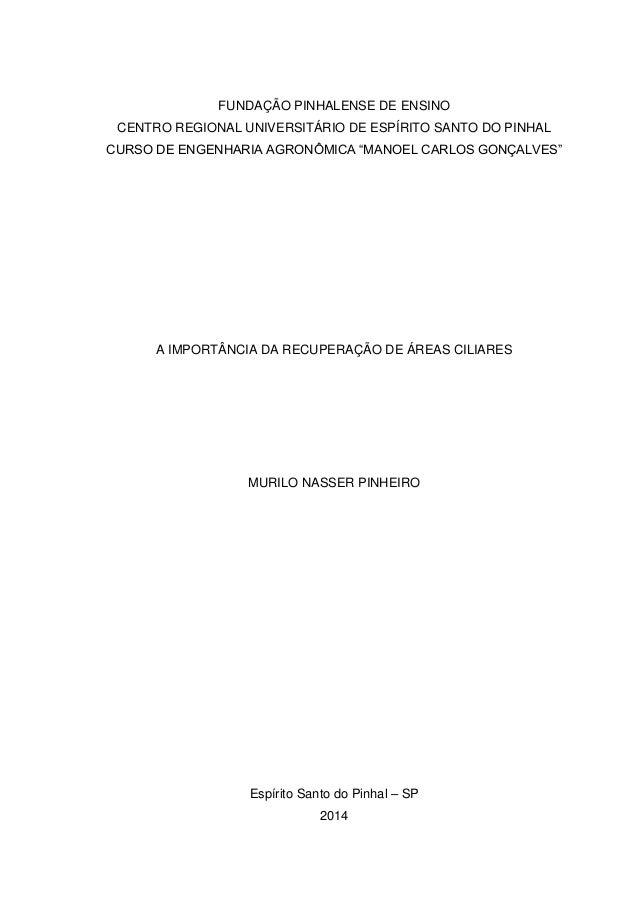 """FUNDAÇÃO PINHALENSE DE ENSINO CENTRO REGIONAL UNIVERSITÁRIO DE ESPÍRITO SANTO DO PINHAL CURSO DE ENGENHARIA AGRONÔMICA """"MA..."""