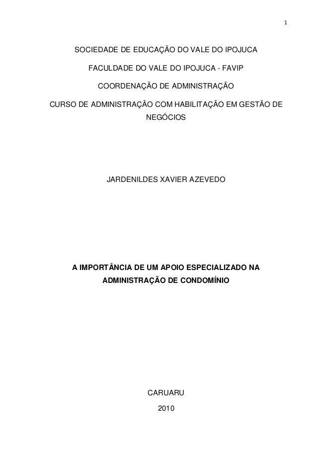 1  SOCIEDADE DE EDUCAÇÃO DO VALE DO IPOJUCA FACULDADE DO VALE DO IPOJUCA - FAVIP COORDENAÇÃO DE ADMINISTRAÇÃO CURSO DE ADM...