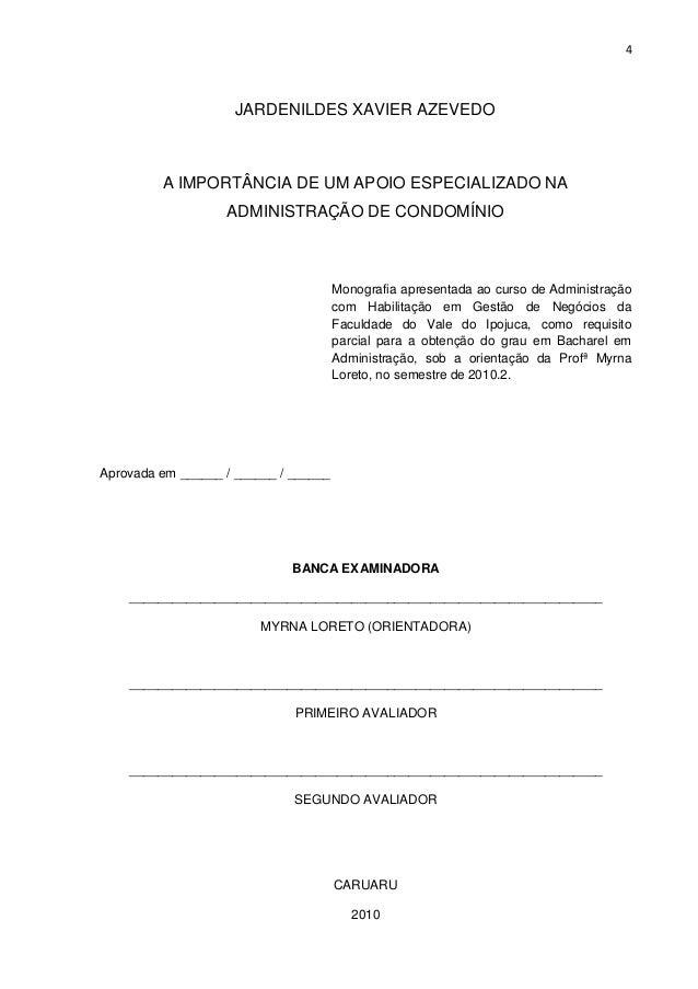 4  JARDENILDES XAVIER AZEVEDO  A IMPORTÂNCIA DE UM APOIO ESPECIALIZADO NA ADMINISTRAÇÃO DE CONDOMÍNIO  Monografia apresent...