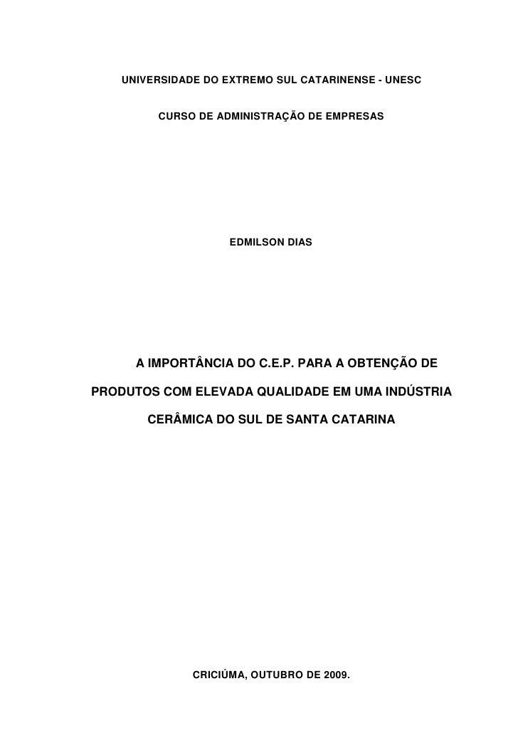 UNIVERSIDADE DO EXTREMO SUL CATARINENSE - UNESC        CURSO DE ADMINISTRAÇÃO DE EMPRESAS                    EDMILSON DIAS...