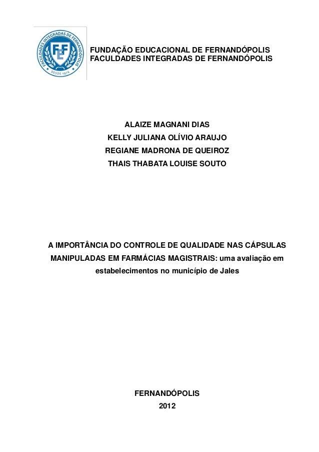FUNDAÇÃO EDUCACIONAL DE FERNANDÓPOLIS        FACULDADES INTEGRADAS DE FERNANDÓPOLIS                 ALAIZE MAGNANI DIAS   ...