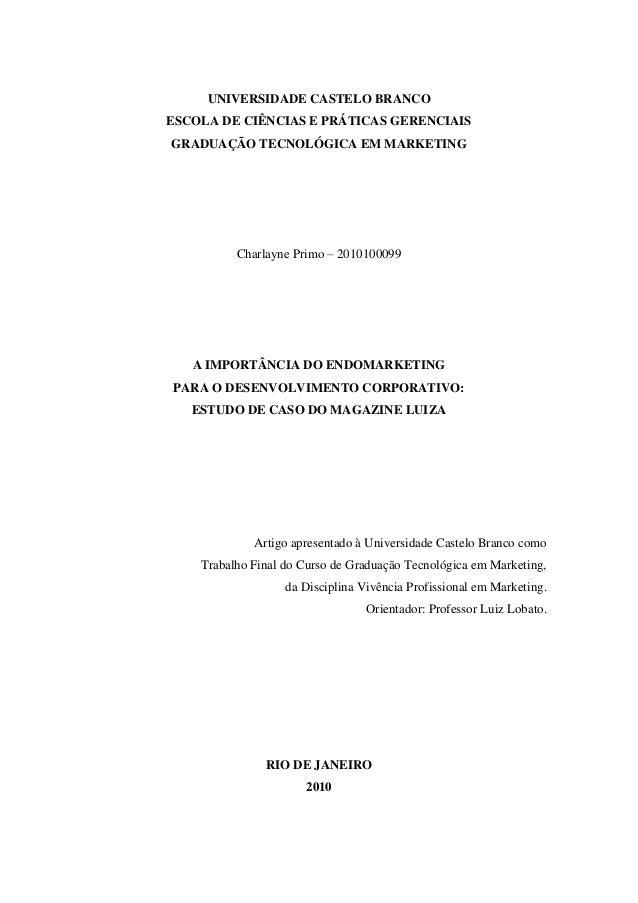 UNIVERSIDADE CASTELO BRANCOESCOLA DE CIÊNCIAS E PRÁTICAS GERENCIAISGRADUAÇÃO TECNOLÓGICA EM MARKETINGCharlayne Primo – 201...