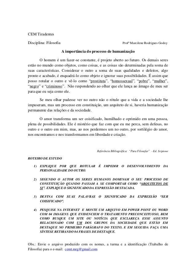 CEM TiradentesDisciplina: Filosofia                                           Profª Marcilene Rodrigues Godoy             ...