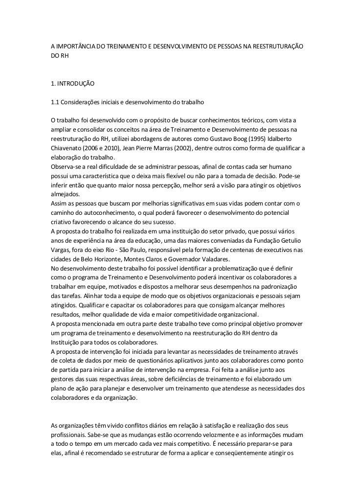 A IMPORTÂNCIA DO TREINAMENTO E DESENVOLVIMENTO DE PESSOAS NA REESTRUTURAÇÃODO RH1. INTRODUÇÃO1.1 Considerações iniciais e ...