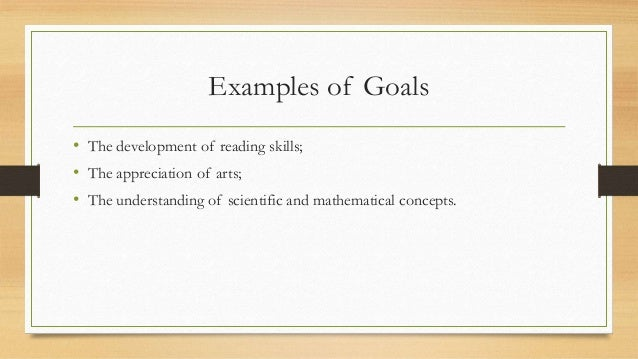 examples of goals and objectives