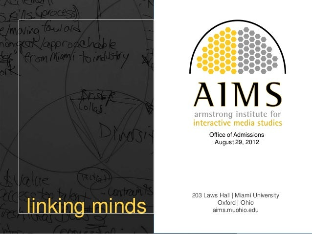 Office of Admissions                       August 29, 2012                203 Laws Hall   Miami Universitylinking minds   ...