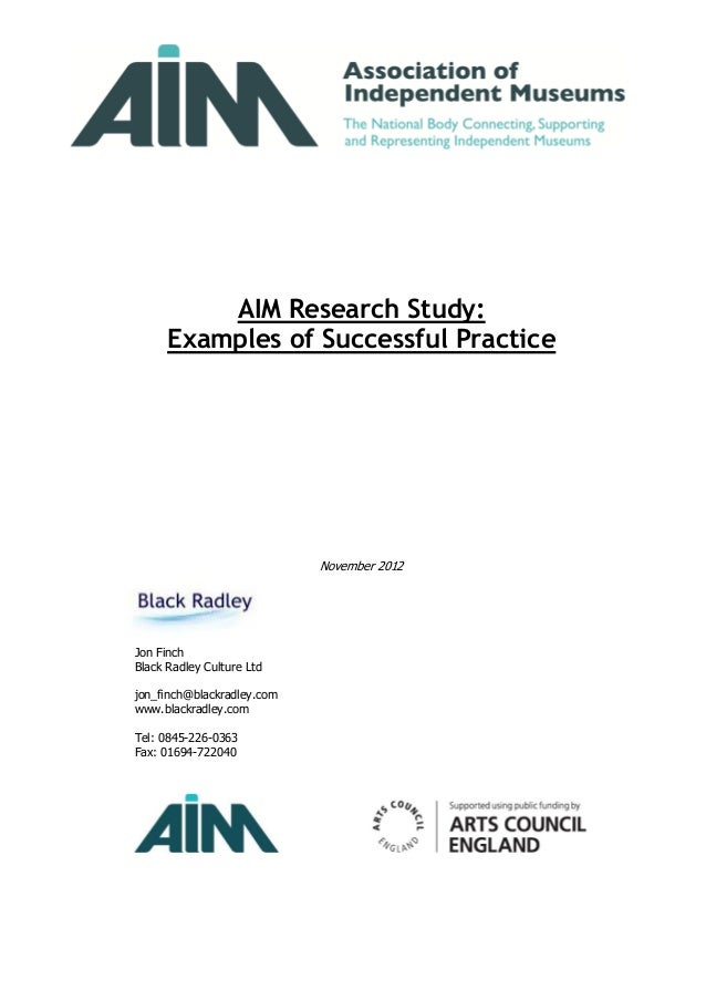 AIM Research Study:      Examples of Successful Practice                            November 2012Jon FinchBlack Radley Cul...