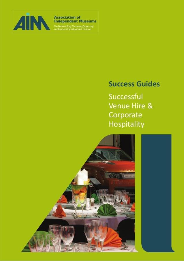 Success Guides Successful Venue Hire & Corporate Hospitality