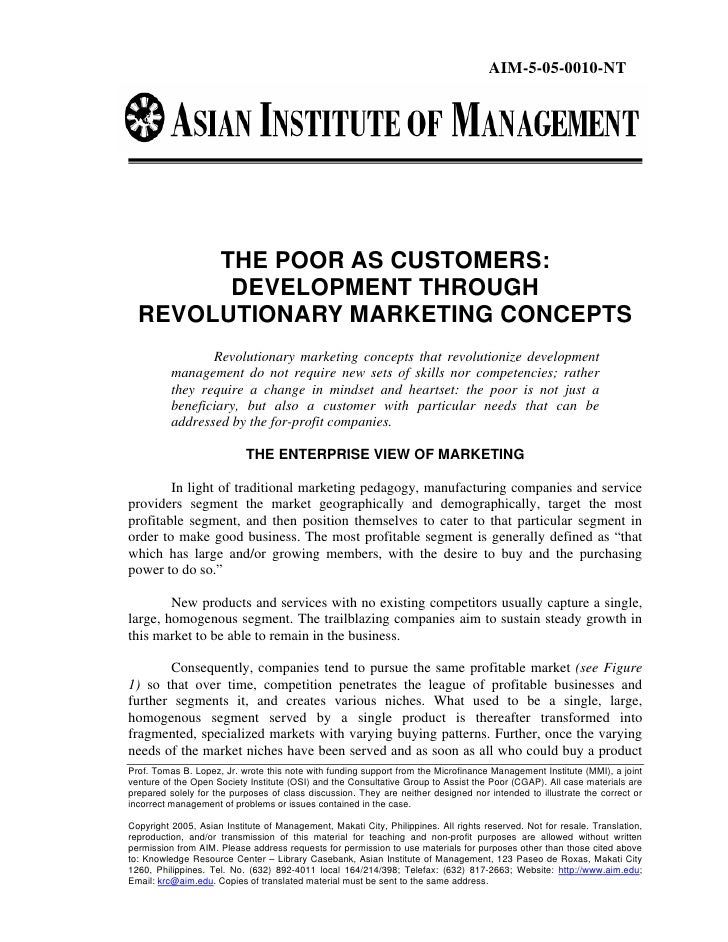 AIM-5-05-0010-NT       THE POOR AS CUSTOMERS:        DEVELOPMENT THROUGH  REVOLUTIONARY MARKETING CONCEPTS                ...