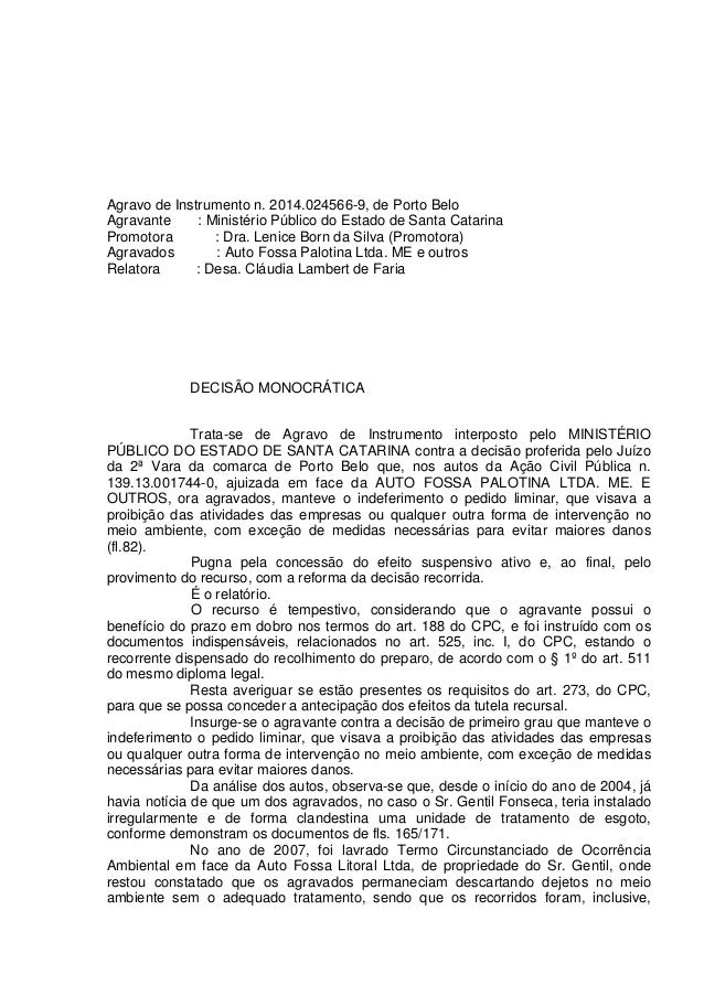 Agravo de Instrumento n. 2014.024566-9, de Porto Belo Agravante : Ministério Público do Estado de Santa Catarina Promotora...