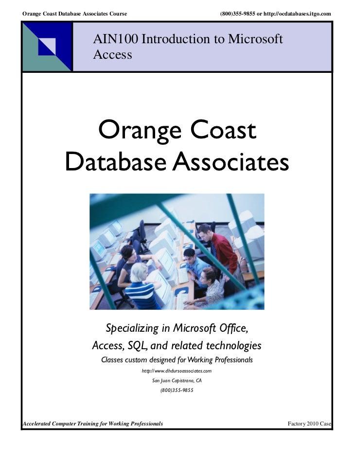 Orange Coast Database Associates Course                                          (800)355-9855 or http://ocdatabases.itgo....