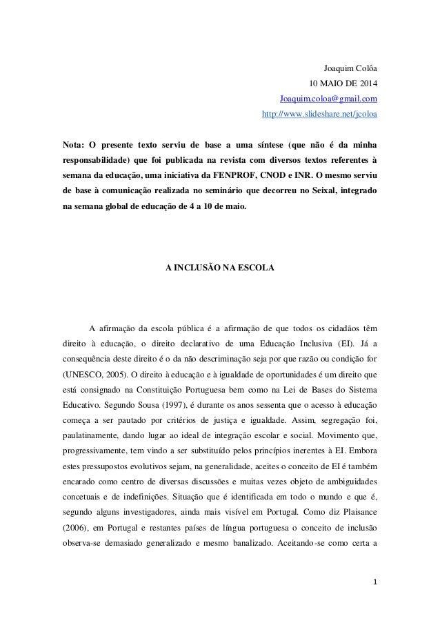 1  Joaquim Colôa  10 MAIO DE 2014  Joaquim.coloa@gmail.com http://www.slideshare.net/jcoloa  Nota: O presente texto serviu...