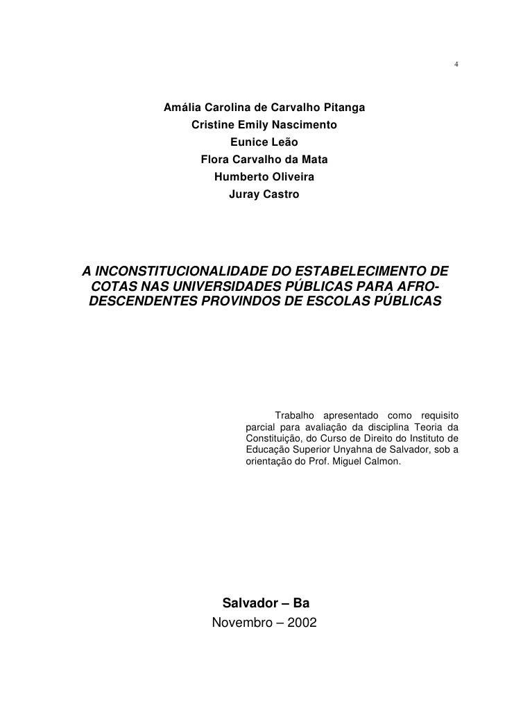 A inconstitucionalidade do estabelecimento de cotas para universidades públicas