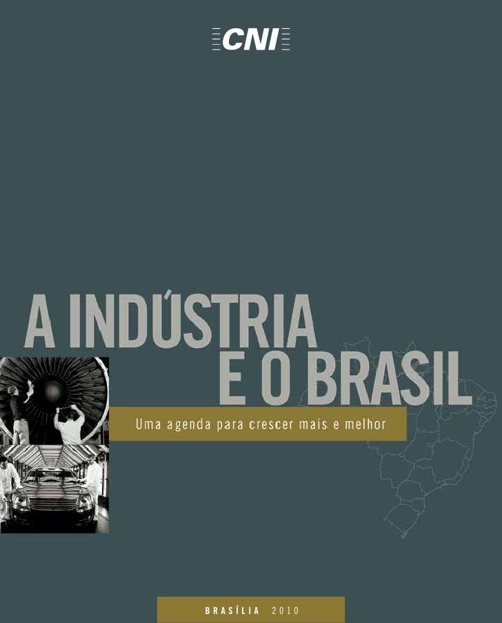 A indústria e o brasil uma agenda para crescer mais e melhor
