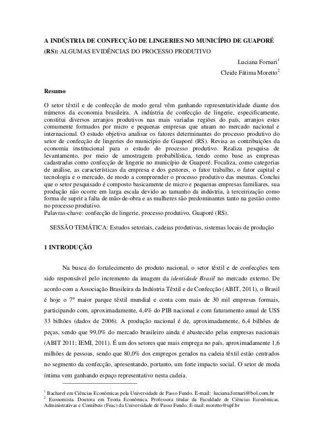 A INDÚSTRIA DE CONFECÇÃO DE LINGERIES NO MUNICÍPIO DE GUAPORÉ(RS): ALGUMAS EVIDÊNCIAS DO PROCESSO PRODUTIVO               ...