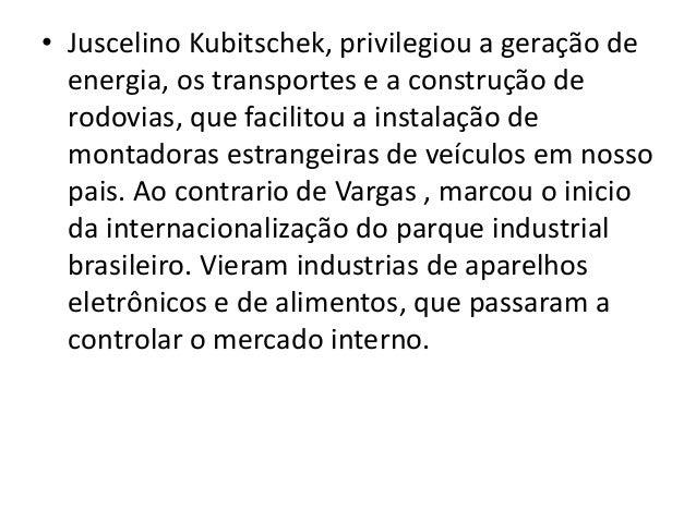 A Indústria no Brasil Slide 3