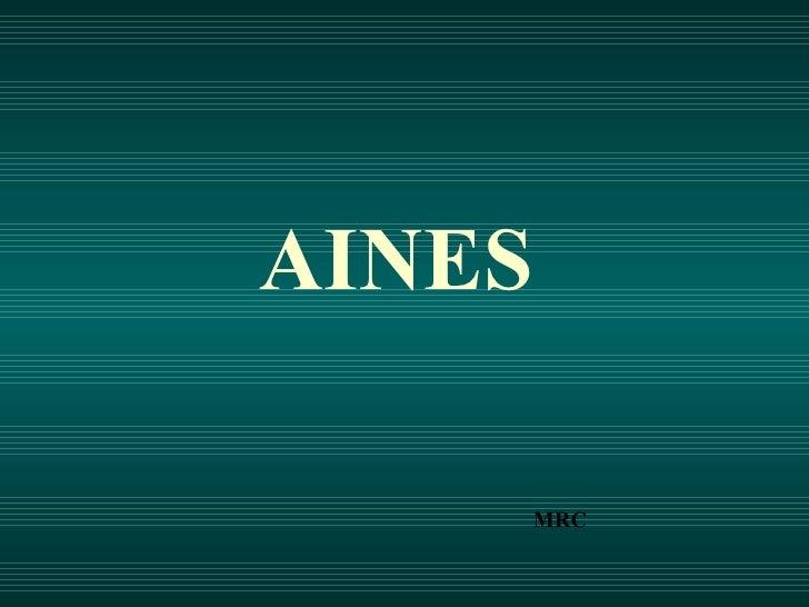 AINES   MRC