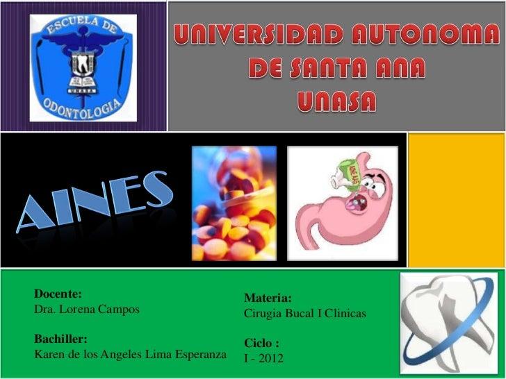 Docente:                              Materia:Dra. Lorena Campos                    Cirugia Bucal I ClinicasBachiller:    ...
