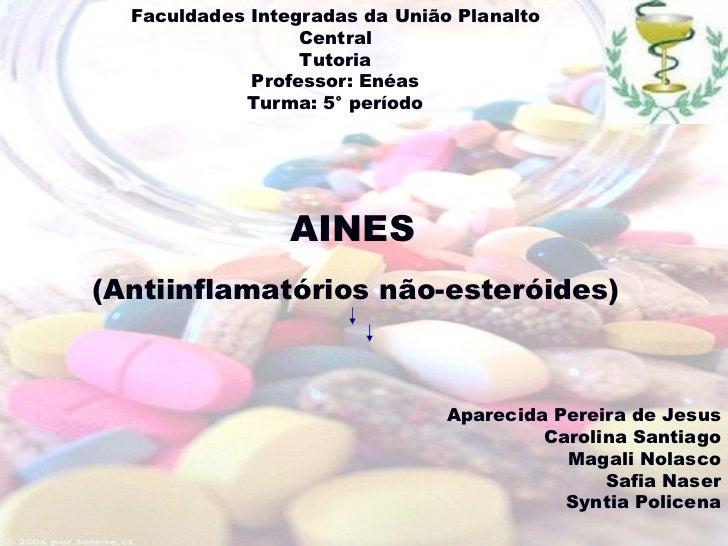 Faculdades Integradas da União Planalto Central Tutoria Professor: Enéas Turma: 5° período Aparecida Pereira de Jesus Caro...