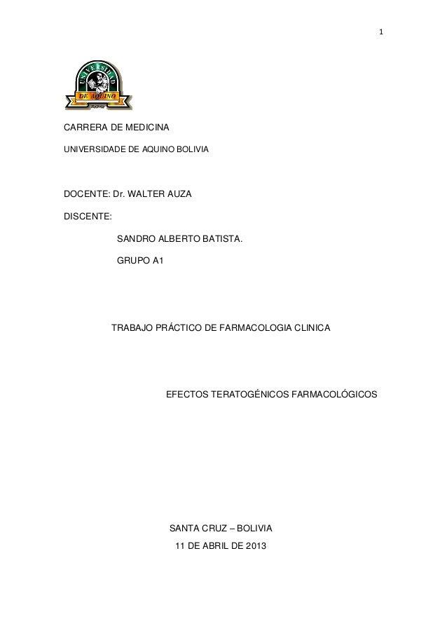 1CARRERA DE MEDICINAUNIVERSIDADE DE AQUINO BOLIVIADOCENTE: Dr. WALTER AUZADISCENTE:SANDRO ALBERTO BATISTA.GRUPO A1TRABAJO ...