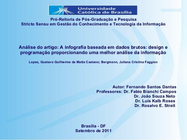 Pró-Reitoria de Pós-Graduação e Pesquisa Stricto Sensu em Gestão do Conhecimento e Tecnologia da InformaçãoAnálise do arti...