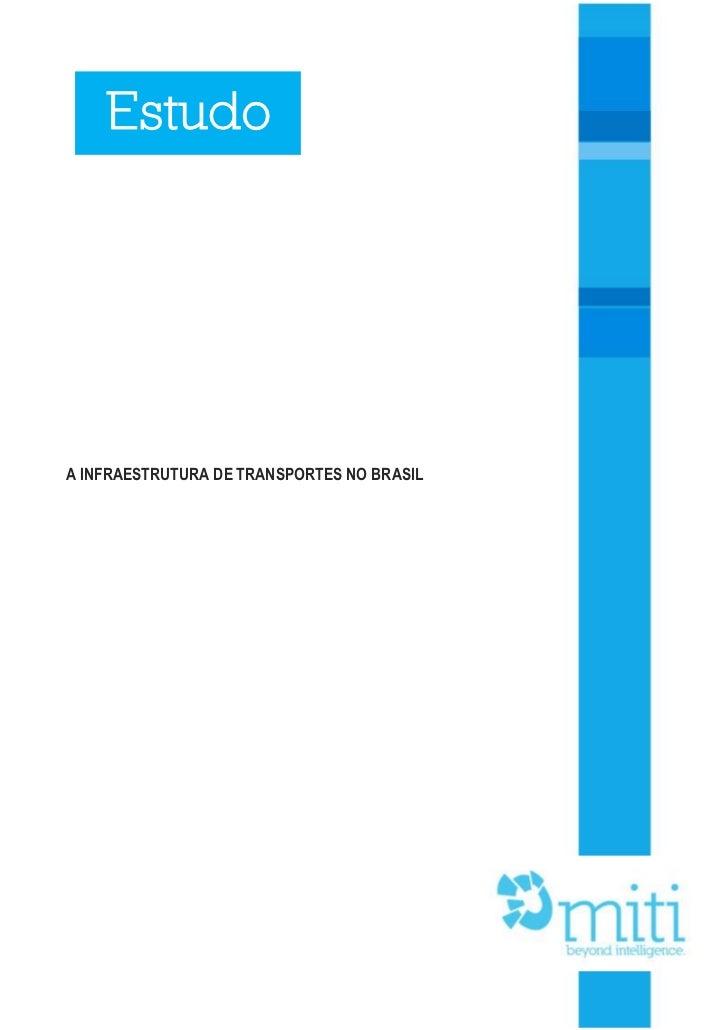 EstudoA INFRAESTRUTURA DE TRANSPORTES NO BRASIL