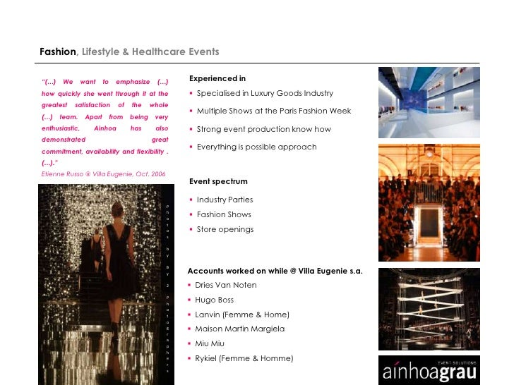 "Fashion, Lifestyle & Healthcare Events""(…)    We      want     to    emphasize       (…)   Experienced inhow quickly she w..."