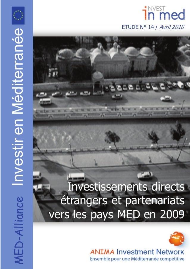 ETUDE N° 14 / Avril 2010 MED-AllianceInvestirenMéditerranée Investissements directs étrangers et partenariats vers les...