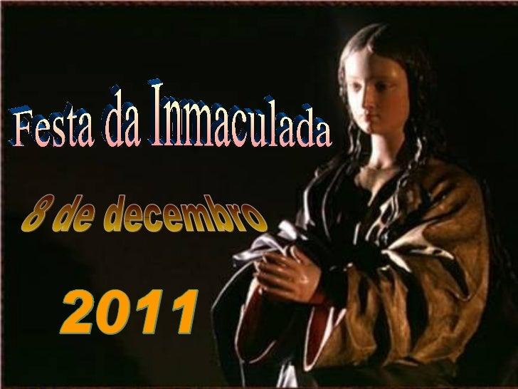 Festa da Inmaculada 8 de decembro 2011