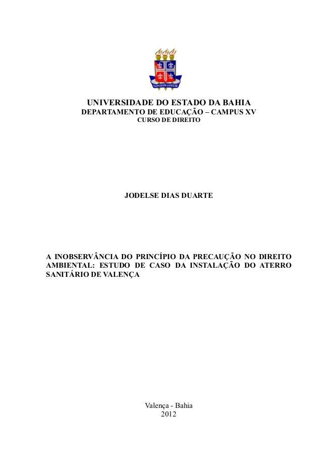 UNIVERSIDADE DO ESTADO DA BAHIADEPARTAMENTO DE EDUCAÇÃO – CAMPUS XVCURSO DE DIREITOJODELSE DIAS DUARTEA INOBSERVÂNCIA DO P...