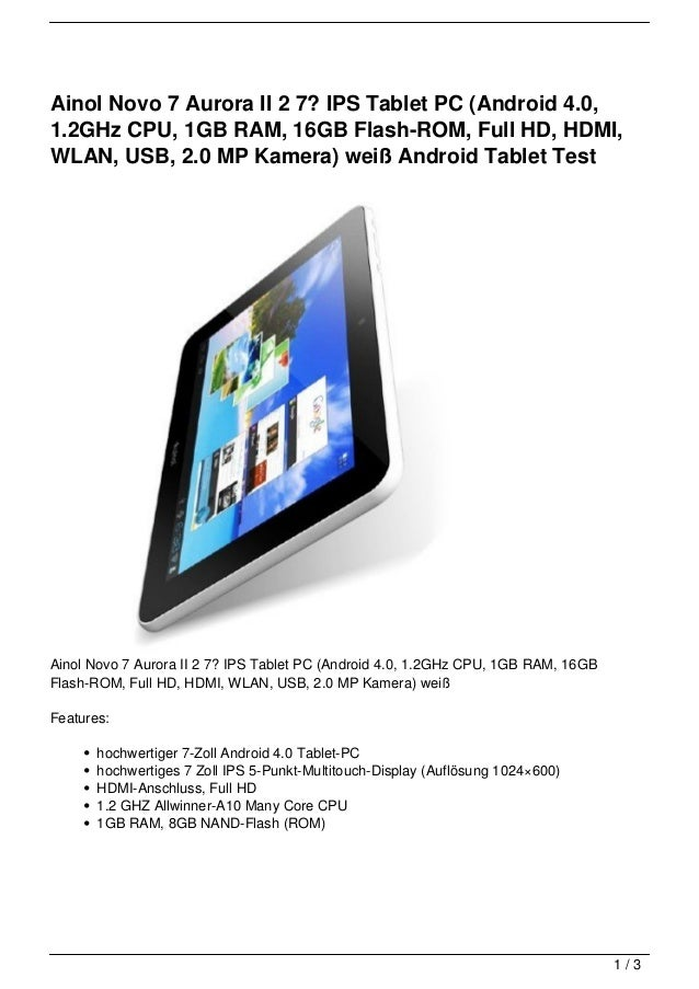 Ainol Novo 7 Aurora II 2 7? IPS Tablet PC (Android 4.0,1.2GHz CPU, 1GB RAM, 16GB Flash-ROM, Full HD, HDMI,WLAN, USB, 2.0 M...