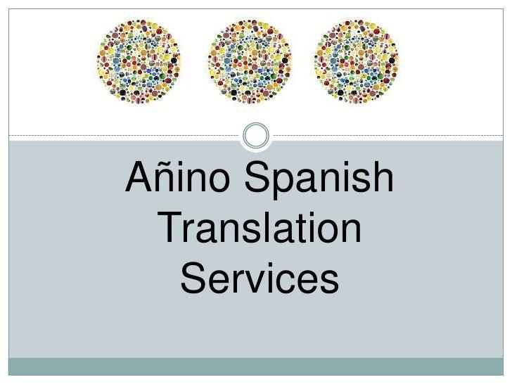 Añino Spanish Translation Services<br />